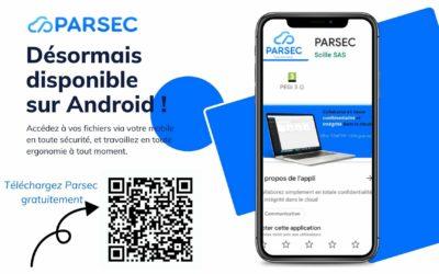 Téléchargez Parsec sur Android pour plus de mobilité et d'ergonomie !